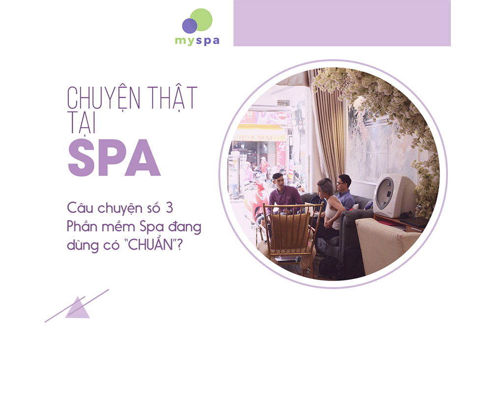 top-3-cau-chuyen-that-tai-spa