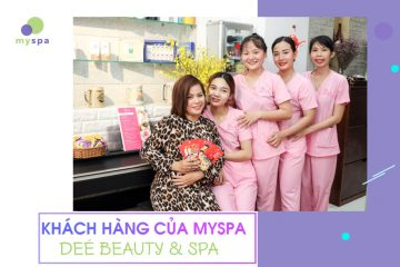 khach-hang-myspa-dee-beauty-spa